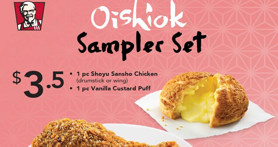 JUST IN: Flash the coupon in the post to enjoy #Oishiok Sampler set at ...